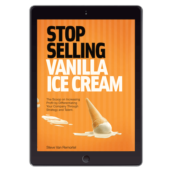 Stop Selling Vanilla Ice Cream eBook