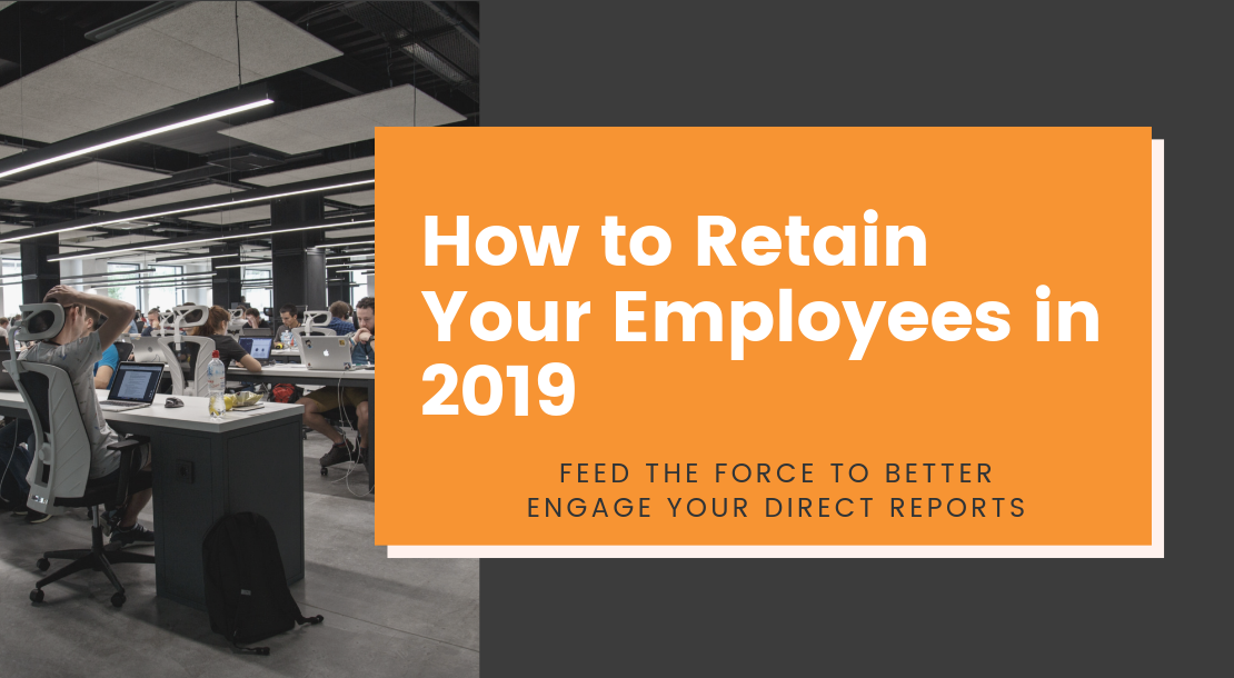 How to Retain Your Employees in 2019 Header Image