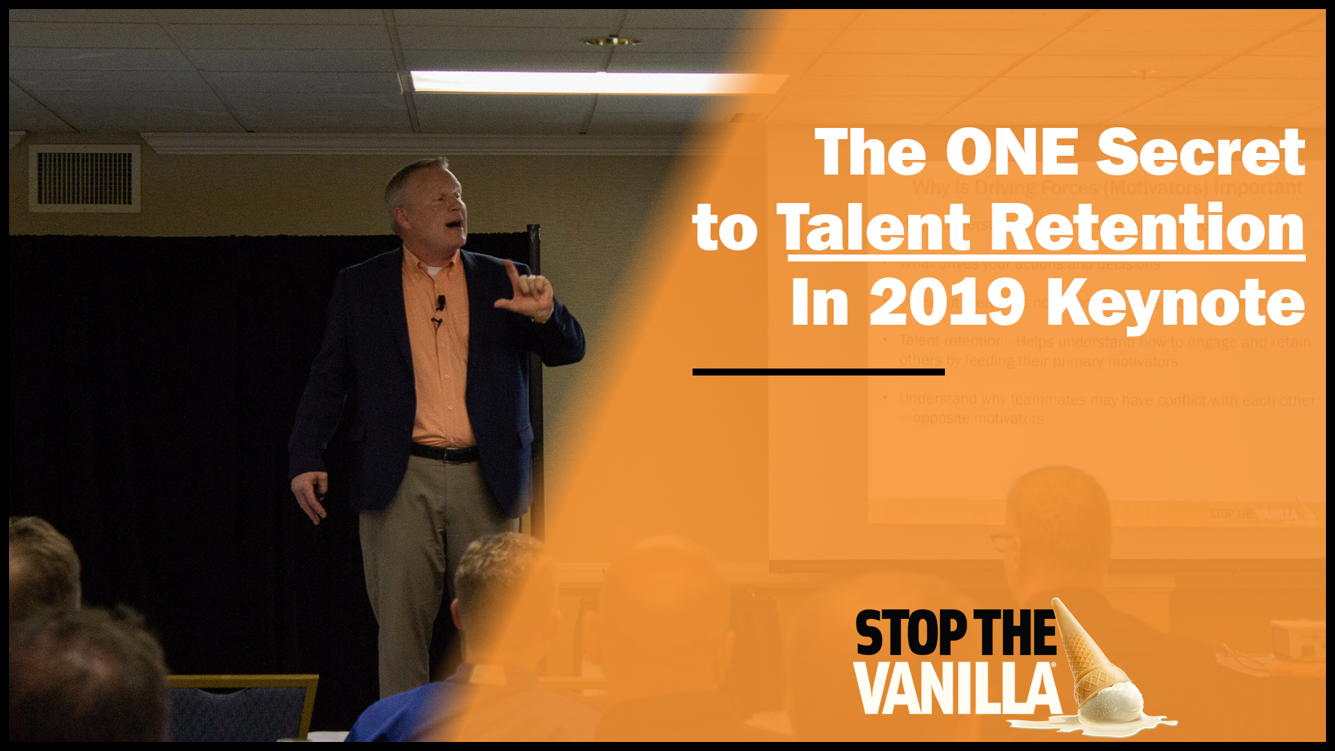The One Secret to Talent Retention in 2019 Keynote