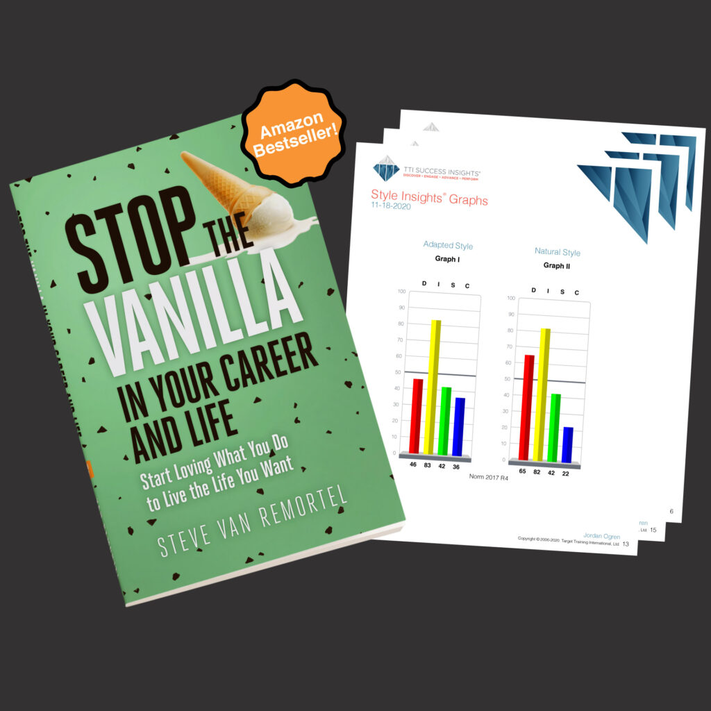 Stop The Vanilla In Your Career and Life Book Cover + Behavioral Science Assessments