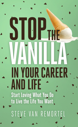 Stop The Vanilla In Your Career and Life Book Cover