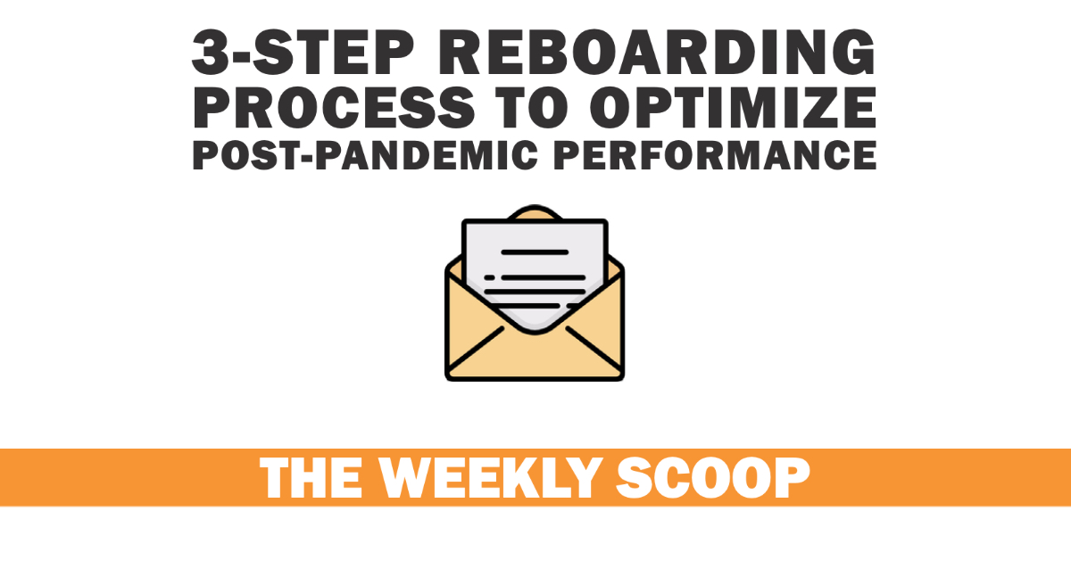 3-Step reboarding process to optimize post-pandemic performance